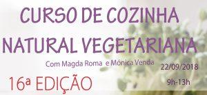 Curso de cozinha natural vegetariana (12h) @ Miosótis - Supermercado biológico