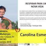 Carolina Esmeraldo no Seminário 5 Mudanças – antes, durante e depois do Cancro